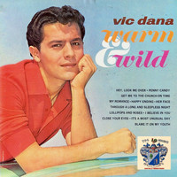 Vic Dana - Warm and Wild