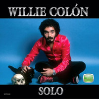 Willie Colon - Solo