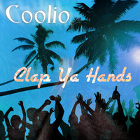 Coolio - Clap Ya Hands (Funtime Mix) (Explicit)