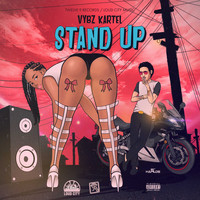 Vybz Kartel - Stand Up (Remix) (Explicit)
