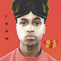 Isah - Lollipop (Explicit)