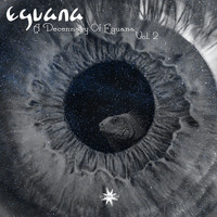 Eguana - A Decennary of Eguana, Vol. 2