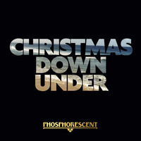 Phosphorescent - Christmas Down Under