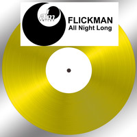 Flickman - All Night Long