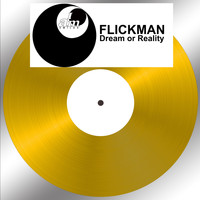 Flickman - Dream or Reality