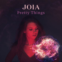 Joia - Pretty Things