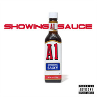 a1 - Showing Sauce (Explicit)