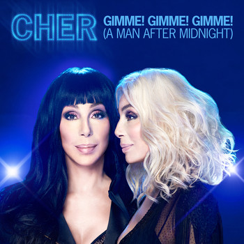 Cher - Gimme! Gimme! Gimme! (A Man After Midnight) (Extended Mix)