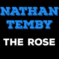 Nathan Temby - The Rose