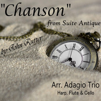 Adagio Trio - Suite Antique: V. Chanson (Arr. for Harp, Flute, Cello)