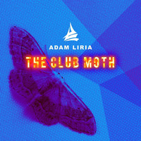 Adam Liria - The Club Moth