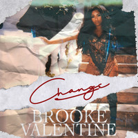 Brooke Valentine - Change (Explicit)
