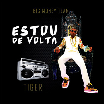 Tiger - Estou de Volta (Explicit)