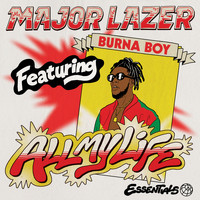 Major Lazer - All My Life (feat. Burna Boy) (Explicit)