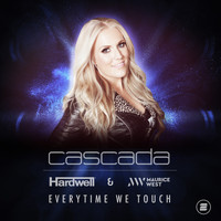 Cascada - Everytime We Touch (Hardwell & Maurice West Remix)