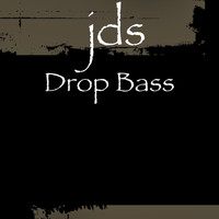 JDS - Drop Bass
