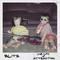 Blitz - The Law of Attraction (Explicit)