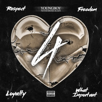 Youngboy Never Broke Again - 4Respect 4Freedom 4Loyalty 4WhatImportant (Explicit)