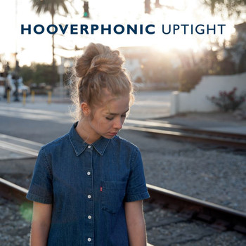 Hooverphonic - Uptight