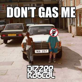 Dizzee Rascal - Don't Gas Me (Explicit)
