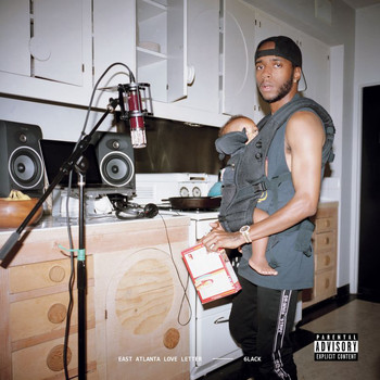 6LACK - East Atlanta Love Letter (Explicit)