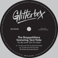 The Shapeshifters - Try My Love (On For Size) [feat. Teni Tinks]