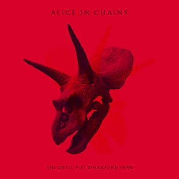 Alice In Chains - The Devil Put Dinosaurs Here