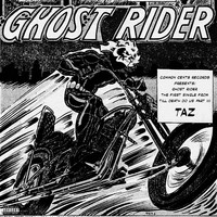 Taz - Ghost Rider (Explicit)