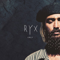 RY X - Only