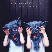 The Temper Trap - Thick as Thieves (Deluxe Edition)