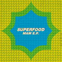 Superfood - MAM