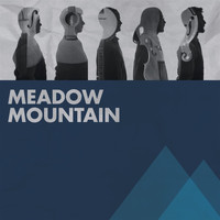 Meadow Mountain - Meadow Mountain