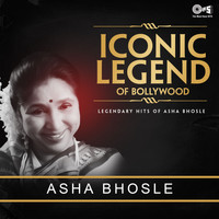 Asha Bhosle - Iconic Legend of Bollywood: Asha Bhosle