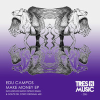 Edu Campos - MAKE MONEY EP