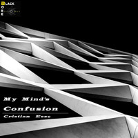 Cristian Esse - My Mind's Confusion