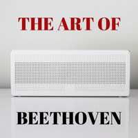 Ludwig van Beethoven - The Art of Beethoven