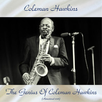 Coleman Hawkins - The Genius Of Coleman Hawkins (Remastered 2018)
