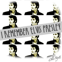 Elvis Presley - I Remember Elvis Presley (Remastering 2018)