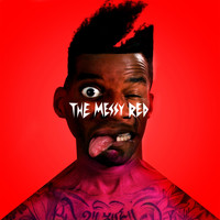 Sway Clarke - The Messy Red (Explicit)