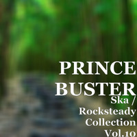 Prince Buster - Ska / Rocksteady Collection, Vol. 10