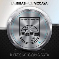Las Bibas From Vizcaya - There´s no Going Back ! (The Art of Sampler 2)