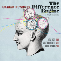 Graham Reynolds - The Difference Engine (2018 Remaster)