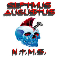 Septimus Augustus - Nail Through My Skull