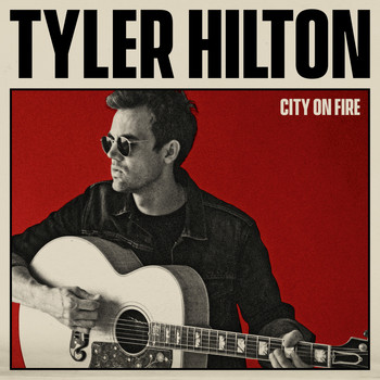 Tyler Hilton - City on Fire