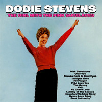 Dodie Stevens - The Girl with the Pink Shoelaces