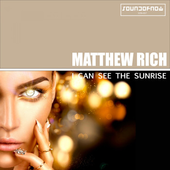 Matthew Rich - I Can See the Sunrise