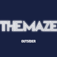Outsider - The Maze
