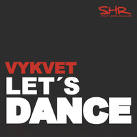 Vykvet - Let's Dance