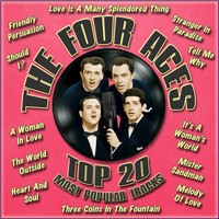 The Four Aces - Top 20 Most Popular Tracks