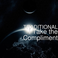 Traditional - I Take the Compliment